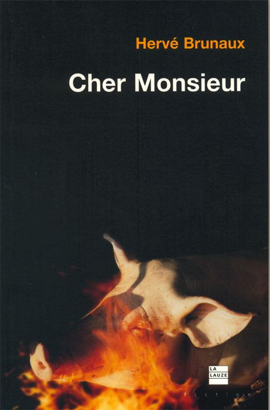 Cher Monsieur (La Lauze)