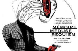 Mémoire, méduse, requiem