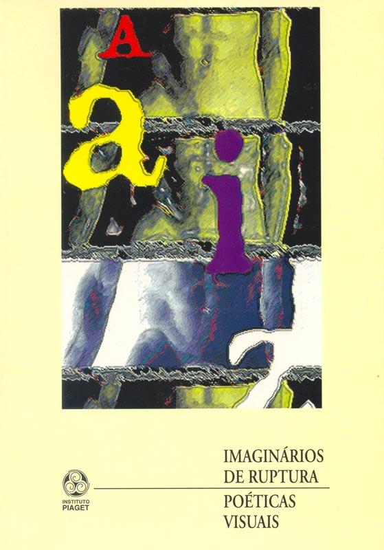 poeticas-visuals-portugal-instituto-piaget